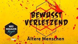 Bewusst verletzend: Alte Menschen | NEO MAGAZIN ROYALE mit Jan Böhmermann - ZDFneo