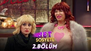 Jet Sosyete 2. Bölüm - Full HD Tek Parça