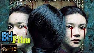 Phim Ma Kinh Dị Mới Nhất 2017 - Yếu Tim Thì Đừng Nên Xem !!!!