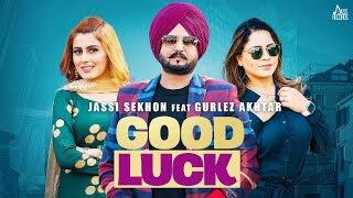 Video Good Luck - Jassi Sekhon - Gurlez Akhtar