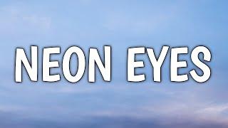 Morgan Wallen - Neon Eyes (Lyrics)