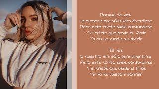 Tal Vez - Karen Méndez - Letra (Paulo Londra Cover)
