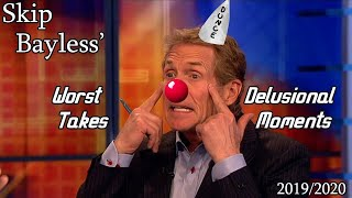 Skip Bayless' Worst Takes/Most Delusional Moments of 2019/2020