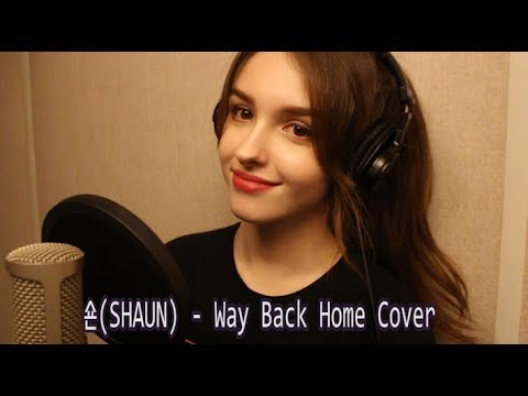 숀(SHAUN) - Way Back Home | Cover By Elina Karimova