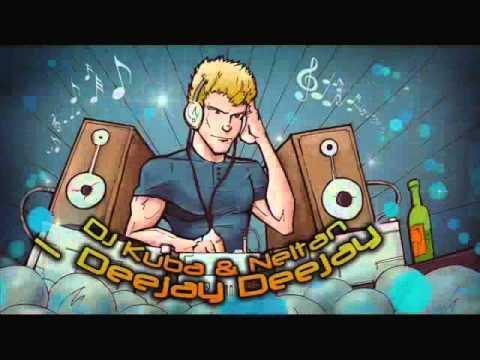 DJ Kuba & NE!TAN - Deejay Deejay (Slayback Remix)