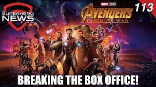 Superhero News #113 - Avengers: Infinity War shatters box office records for Marvel Studios