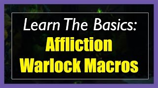 7.3 Affliction Warlock Macros [WOW Legion] - Focus, Mouseover, Stopcasting, Modifier