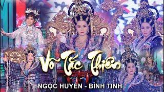 Trích đoạn VÕ TẮC THIÊN   Ngọc Huyền ft Bình Tinh   Cải Lương Hồ Quảng   Liveshow Ngọc Huyền 2020