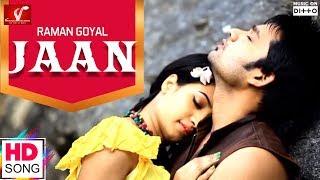 Jaan – Raman Goyal