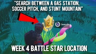 """Search between a Gas Station, Soccer Pitch, and Stunt Mountain"" Location (Fortnite Week 4)"