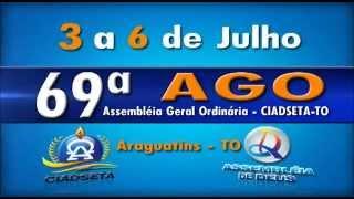 Vídeo 69ª AGO da CIADSETA Tocantins em Araguatins-TO