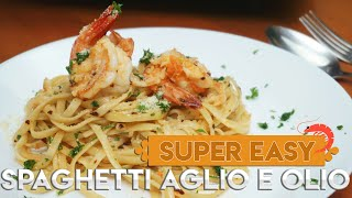 Easiest Spaghetti Aglio e Olio with Shrimp | 5 ingredients  Pasta Recipe