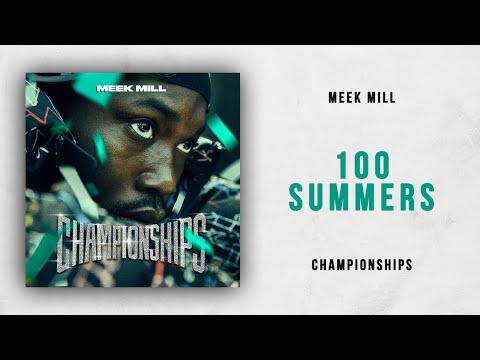Meek Mill - 100 Summers (Championships)
