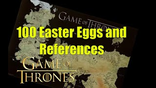 100 Game of Thrones/A Song of Ice and Fire Easter Eggs and References
