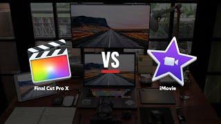 iMovie or Final Cut Pro X?