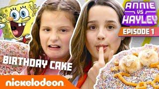 Annie & Hayley LeBlanc Make SpongeBob's Birthday Cake?! 🎂 Annie vs. Hayley: Ep 1   Nick