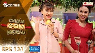 Chuẩn Cơm Mẹ Nấu | Tập 131Full HD: Ngọc Ngân - Quỳnh Trang (21/01/2018)