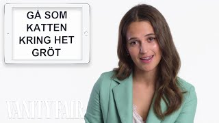 Alicia Vikander Teaches You Swedish Slang | Vanity Fair