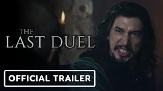 The Last Duel - Official Trailer (2021) Jodie Comer, Matt Damon, Adam Driver, Ben Affleck