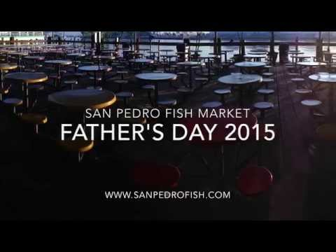 Father's Day 2015 at San Pedro Fish Market