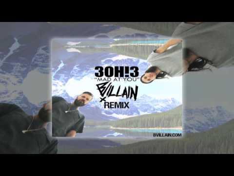 3OH3- Mad At You (BVillain Remix)