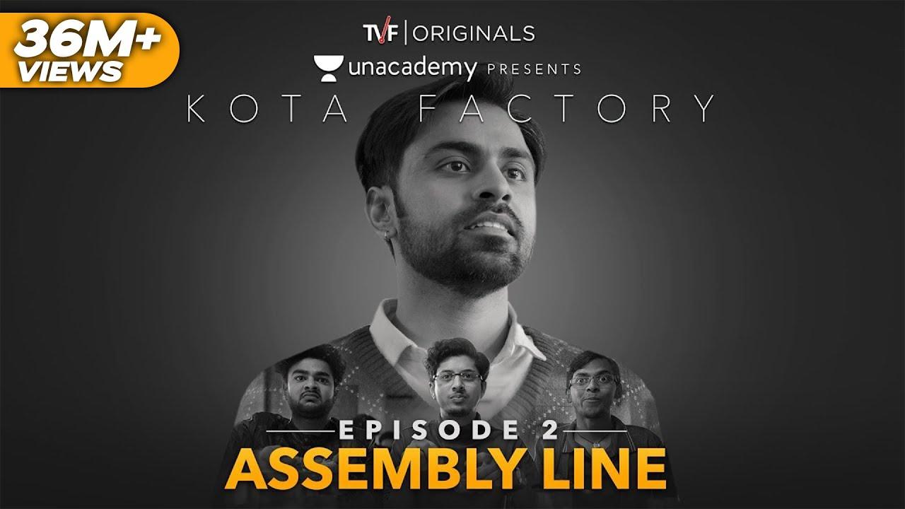 Kota Factory - EP 02 - Assembly Line