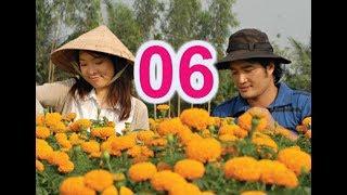 Cậu Ấm Miền Tây Tập 6 Phim Bộ Việt Nam