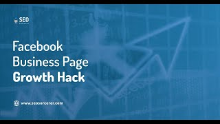Facebook Business Page Growth Hack - How to Build Your Facebook Following