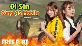 [Garena Free Fire] TOP 1 Đi Săn Cùng AS Mobile | Sỹ Kẹo
