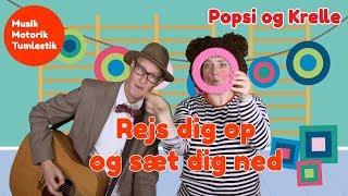 Rejs dig op og sæt dig ned   Musikmotorik   Børnesang med fagter   Popsi og Guitar-Krelle