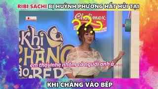 Ribi Sachi FapTV bị Huỳnh Phương hắt hủi | Khi Chàng Vào Bếp: Tập 7 (21/08/2018)
