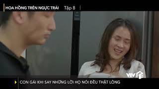 VTV Giải Trí | Hoa hồng trên ngực trái - Tập 8 | Con gái khi say những lời họ nói đều thật lòng