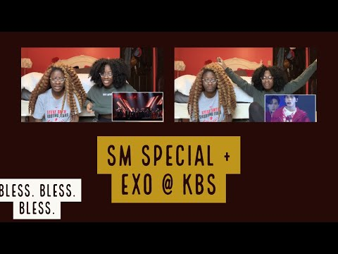 KBS SM SPECIAL + EXO (엑소) FULL PERFORMANCE (REACTION)