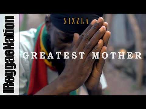 "Sizzla |  ""Greatest Mother"" (Happy Mother's Day)"
