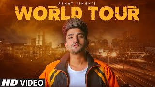 World Tour – Abhay Singh