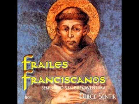 Arriésgate - Frailes Franciscanos (Dulce sentir)