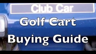 Golf Cart Buying Guide