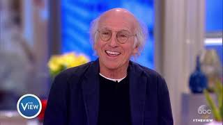 Larry David On His Two Daughters, Next Project And More | The View