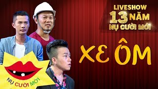 Hài Mới 2018 | Xe Ôm - Long Đẹp Trai, Huỳnh Phương FAP TV, Subin | Liveshow 13 Năm Nụ Cười Mới