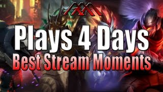 Plays 4 Days - Best Stream Moments - League of Legends