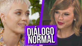 Diálogo normal Taylor Swift e Katy Perry: RECONCILIAÇÃO?