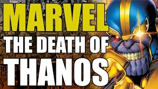 The Death of Thanos (Marvel's Annihilation Event)