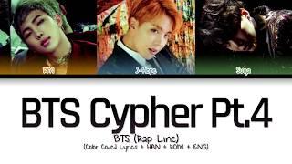 BTS (Rap Line) - BTS Cypher pt.4 (Color Coded Lyrics/Han/Rom/Eng)