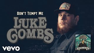 Luke Combs - Don't Tempt Me (Audio)
