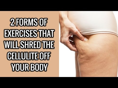 2 Common Exercises That Will Shred the Cellulite off Your Body