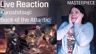 Kuroshitsuji: Book of the Atlantic Live Reaction