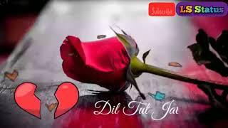 💔 Oye Raju Pyar Na Kariyo Lyrical Status 💔 Hadh Kar Di Aapne movie status 😍 LS Status