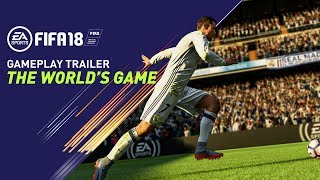 FIFA 18 - Gameplay Trailer