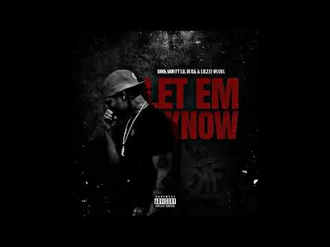 Booka600 - Let Em Know ft Lil Durk & Lil Zay Osama (Official Audio)
