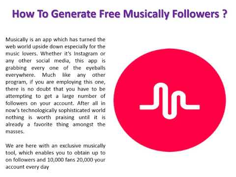 Get Free Musically Followers No Survey – No Human Verification